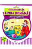 Comunicare in limba romana Clasa Pregatitoare - Partea I - Doina Burtila, Marinela Chiriac