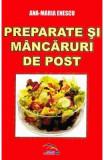 Preparate si mancaruri de post - Ana-Maria Enescu
