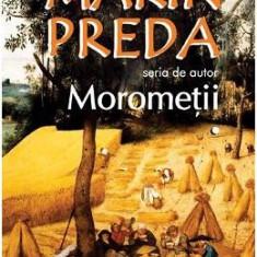 Morometii (2 volume) - Marin Preda - Carte educativa
