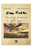 Nicu Russu, un artist desavarsit cu suflet magic... - Dodo Nita, Mihaela Bercovici