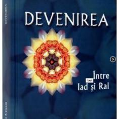 Devenirea - OvidiU-Dragos Argesanu - Carte ezoterism