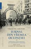 Jurnal din vremea ocupatiei Vol.2 - Vasile Th. Cancicov