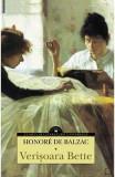 Verisoara Bette - Honore De Balzac, Honore de Balzac