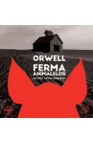 Audio Book Cd - Ferma animalelor - George Orwell - Lectura Victor Rebengiuc, George Orwell