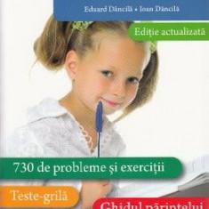 Matematica - Clasa 3 - Exercitii. Teste. Ghidul parintelui - Eduard Dancila, Ioan Dancila - Manual scolar