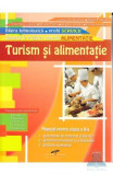 Turism si alimentatie cls 10 domeniul alimentatie - Constanta Brumar, Elena Pascali
