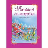 Sarbatori cu surprize (Carte gigant) - Florentina Chifu