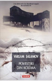 Povestiri din Kolima Vol.1 - Varlam Salamov