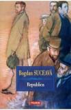 Republica - Bogdan Suceava