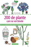 200 de plante care ne vor binele - Carole Minker