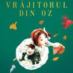 Vrajitorul din Oz - Frank Baum - Carte educativa