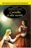 Carmilla si alte nuvele - Joseph Sheridan Le Fanu