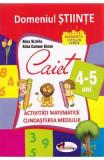 Domeniul stiinte caiet 4-5 ani - Alice Nichita, Alina Carmen Bozon