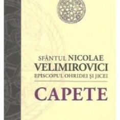 Capete - Sfantul Nicolae Velimirovici