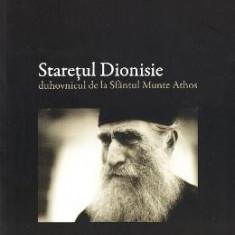 Staretul Dionisie: Duhovnicul de la Sfantul Munte Athos - Ieromonah Dionisie de la Colciu