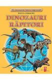 Dinozauri rapitori - Silvia Ursache, Silvia Ursache