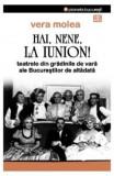 Hai, Nene, La Ionion! - Vera Molea