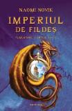 Imperiul de Fildes - Temeraire: Cartea a IV a - Naomi Novik