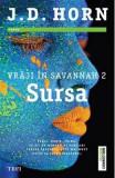 Sursa (Vraji in Savannah 2) - J.D. Horn