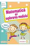 Matematica si explorarea mediului Clasa pregatitoare Sem.1 - Arina Damian