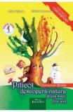 Piticot descopera natura - Grupa Mare 5-6 ani - Adina Grigore, Cristina Ipate-Toma, Adina Grigore