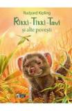 Rikki-Tikki-Tavi si alte povesti - Rudyard Kipling