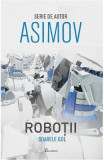 Robotii 3: Soarele gol - Asimov