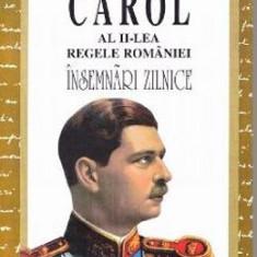 Insemnari zilnice IV - Carol al II-lea Regele Romaniei - Biografie