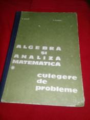 Matematica-Algebra Si Analiza Matematica-culegere-donciu, Flondor-1978,T.GRATUIT foto
