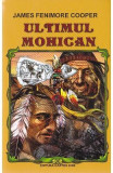 Ultimul Mohican ed. 2016 - James Femimore Cooper, James Fenimore Cooper