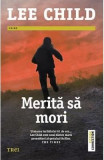 Merita sa mori - Lee Child, Lee Child