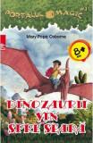 Portalul magic 1: Dinozaurii vin spre seara - Mary Pope Osborne, Mary Pope Osborne