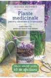Plante Medicinale Pentru Sanatate Si Frumusete - Jessica Houdret