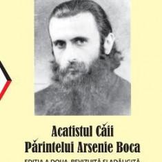 Acatistul Caii Parintelui Arsenie Boca