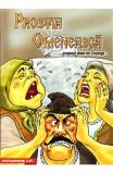 Prostia omeneasca - Adaptare dupa Ion Creanga