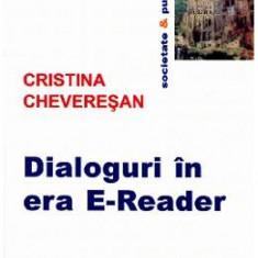 Dialoguri in era E-Reader - Cristina Cheveresan