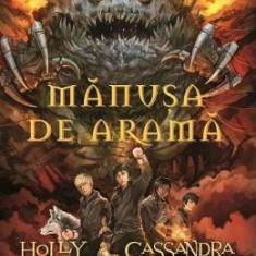 Magisterium vol. 2: Manusa de arama - Holly Black, Cassandra Clare - Carte educativa