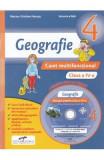 Geografie - Clasa a 4-a - Caiet multifunctional + CD - Marius-Cristian Neacsu, Veronica Reh, Clasa 4