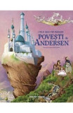 Cele mai frumoase povesti de H.C. Andersen, Hans Christian Andersen
