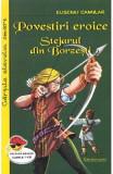 Povestiri eroice. Stejarul din Borzesti - Eusebiu Camilar