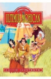 Ultimul Mohican - Fenimore Cooper, James Fenimore Cooper
