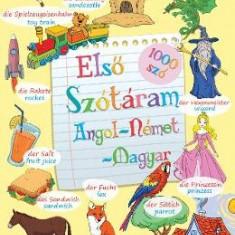 Elso szotaram - angol-nemet-magyar - Primul meu dictionar englez-german-maghiar