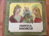PRINTUL BROSCOI - FRATII GRIMM - ILUSTRATII VASILE OLAC