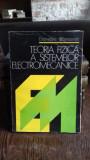 TEORIA FIZICA A SISTEMELOR ELECTROMECANICE - DUMITRU STANOMIR