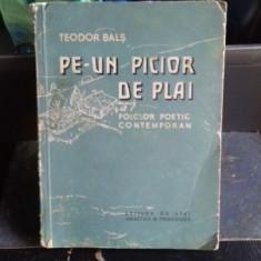 PE-UN PICIOR DE PLAI - TEODOR BALS