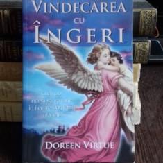 VINDECAREA CU INGERI - DOREEN VIRTUE