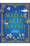 Marea carte de povesti - Tony Wolf, Tony Wolf