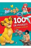 Disney - 100 de povesti cu aventuri uimitoare