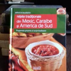 RETETE TRADITIONALE DIN MEXIC, CARAIBE, SI AFRICA DE SUD