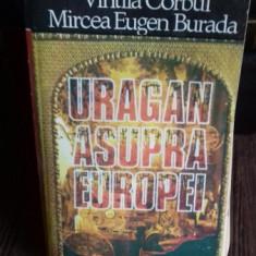 URAGAN ASUPRA EUROPEI - VINTILA CORBUL